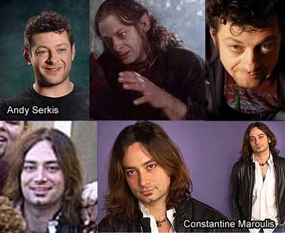Top: Andy Serkis (Gollum) and Bottom: Constantine Maroulis